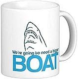 Vamos a necesitar una taza de café de cerámica del barco más grande'