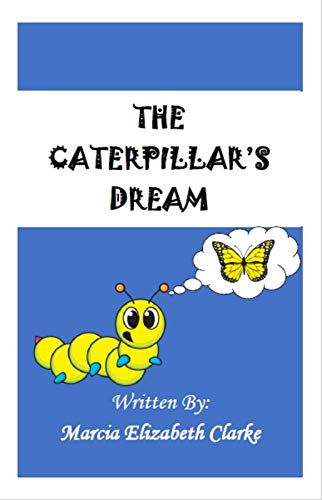 The Caterpillar's Dream (English Edition)