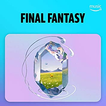 FINAL FANTASY GAME MUSIC