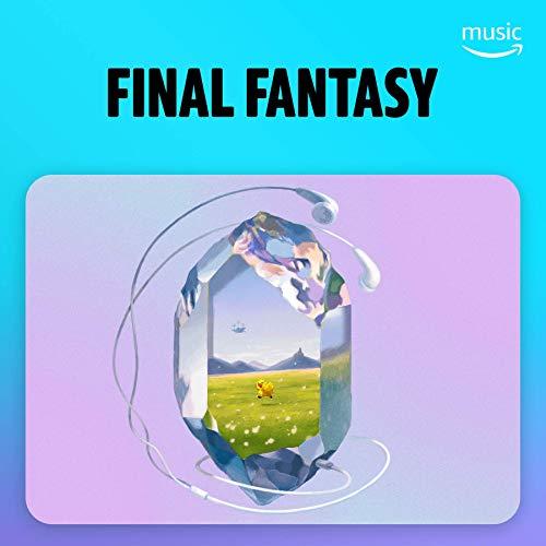 FINAL FANTASY GAME MUSIC in Prime
