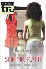 Shrink to Fit (Kimani TRU) Kindle Edition