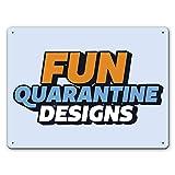 AMELIA SHARPE 30,5 x 20,3 cm Quarantena Fun Designs cartello in metallo decorazione da parete