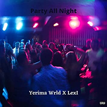Party All Night (Remix)