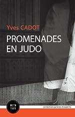 Promenades en judo d'Yves Cadot