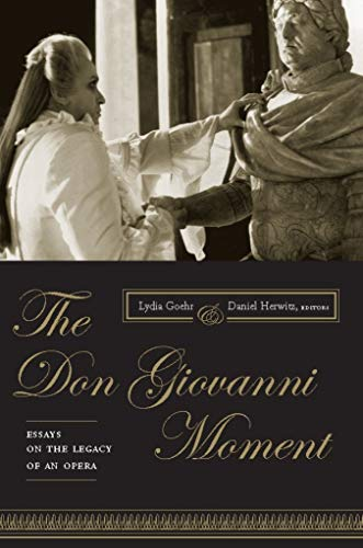 The Don Giovanni Moment: Essays on the Legacy of an Opera (Columbia Themes in Philosophy, Social Criticism, and the Arts) (English Edition)