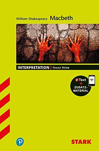 STARK Interpretationen Englisch - William Shakespeare: Macbeth: Buch + Online-Content
