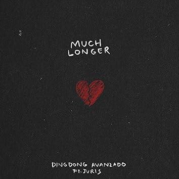 Much Longer (feat. Juris)