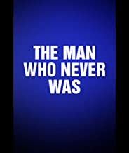 the man who never was film