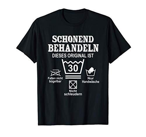 Schonend Behandeln Dieses original ist 30. Geburtstag T-Shirt