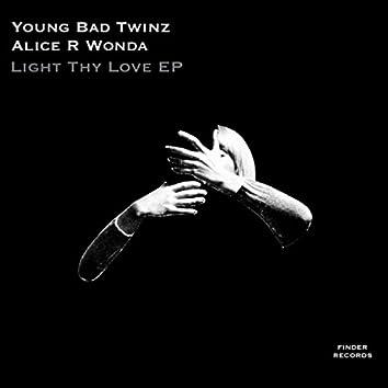 LIGHT THY LOVE EP