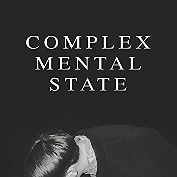 Complex Mental State