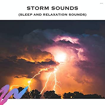 Storm Sounds (Sleep and Relaxation Sounds)