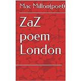 ZaZ poem  London (English Edition)
