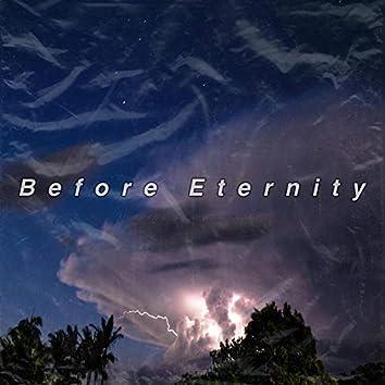 Before Eternity