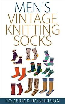 Men's Vintage Knitting Socks by [Roderick Robertson]