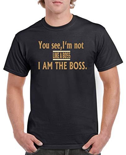 Comedy Shirts - You See, I\'m not Like a Boss- I am The Boss - Herren T-Shirt - Schwarz/Hellbraun-Beige Gr. 5XL