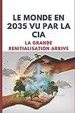 Le Monde en 2035 Vue par la CIA