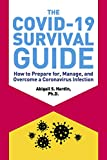 The COVID-19 Survival Guide: How...