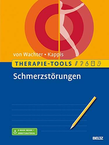 Therapie-Tools Schmerzstörungen: Mit E-Book inside und Arbeitsmaterial (Beltz Therapie-Tools)