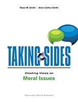 Clashing Views on Moral Issues (Taking Sides)
