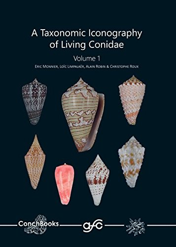 A Taxonomic Iconography of Living Conidae: Volume 1