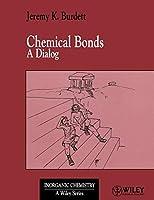 Chemical Bonds (Inorganic Chemistry: A Textbook Series)