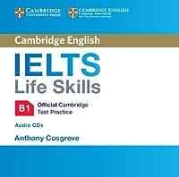 IELTS Life Skills Official Cambridge Test Practice B1 Audio CDs (2) (Official Cambridge Ielts Life)