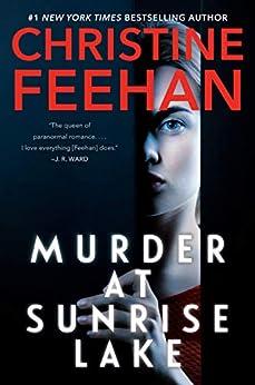 Murder at Sunrise Lake by [Christine Feehan]