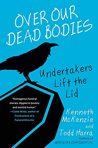 Over Our Dead Bodies:: Undertake...