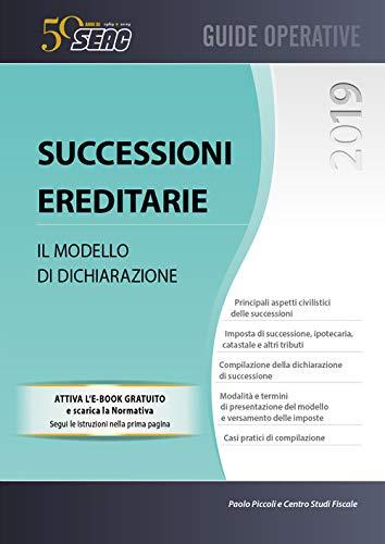 Successioni ereditarie. Il modello di dichiarazione