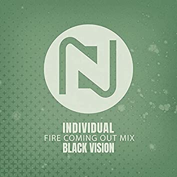 Individual (Fire Coming Out Mix)
