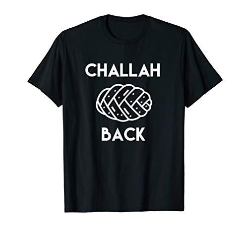 Challah Back | Funny Bread Tee | Food Shirts | Judaism