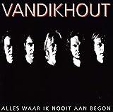 Songtexte von Van Dik Hout - Alles waar ik nooit aan begon