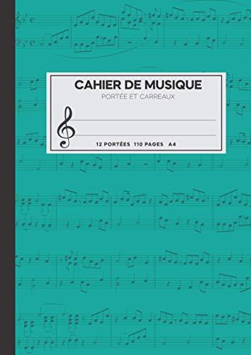 Cahier de musique avec portée et carreaux: Carnet de musique avec portées et seyes grands carreaux, Grand Format A4 (110 pages)