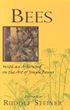 Bees: Nine Lectures on the Nature of Bees by Rudolf Steiner (12-Feb-1999) Paperback