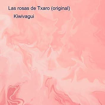 Las Rosas de Txaro (Original)