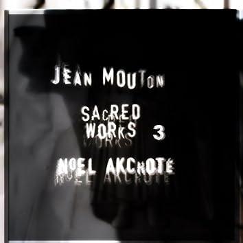 Jean Mouton: Sacred Works, Vol. 3 (Arr. for Guitar)