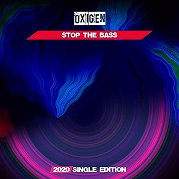 Stop the Bass (2020 Short Radio)