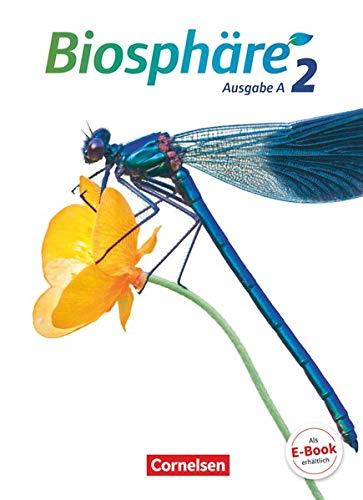 Biosphäre Sekundarstufe I - Ausgabe A - Band 2: Schülerbuch