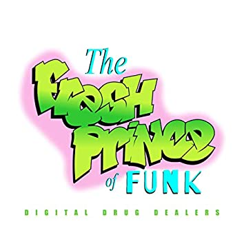 The Fresh Prince of Funk