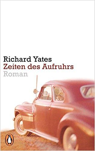 Zeiten des Aufruhrs: Roman