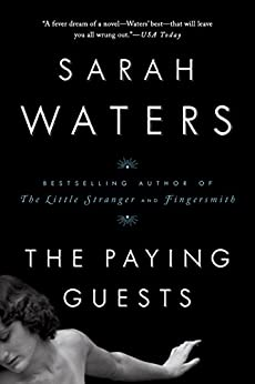 The Paying Guests by [Sarah Waters]