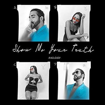 Show Me Your Truth (feat. Farah Bijou)
