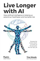 Live Longer with AI Front Cover