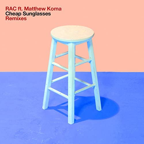 RAC feat. Matthew Koma