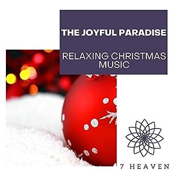 The Joyful Paradise - Relaxing Christmas Music
