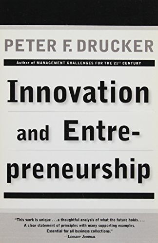 Innovation and Entrepreneurship: Practice and Principlesの詳細を見る