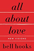 All About Love: New Visions (Love Song to the Nation)