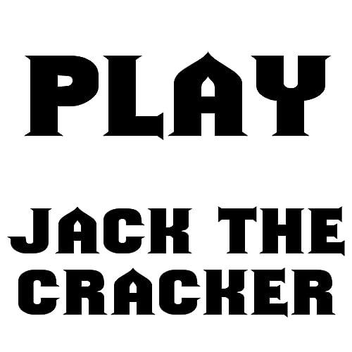Jack The Cracker!