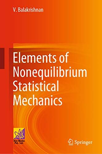 Elements of Nonequilibrium Statistical Mechanics (English Edition)